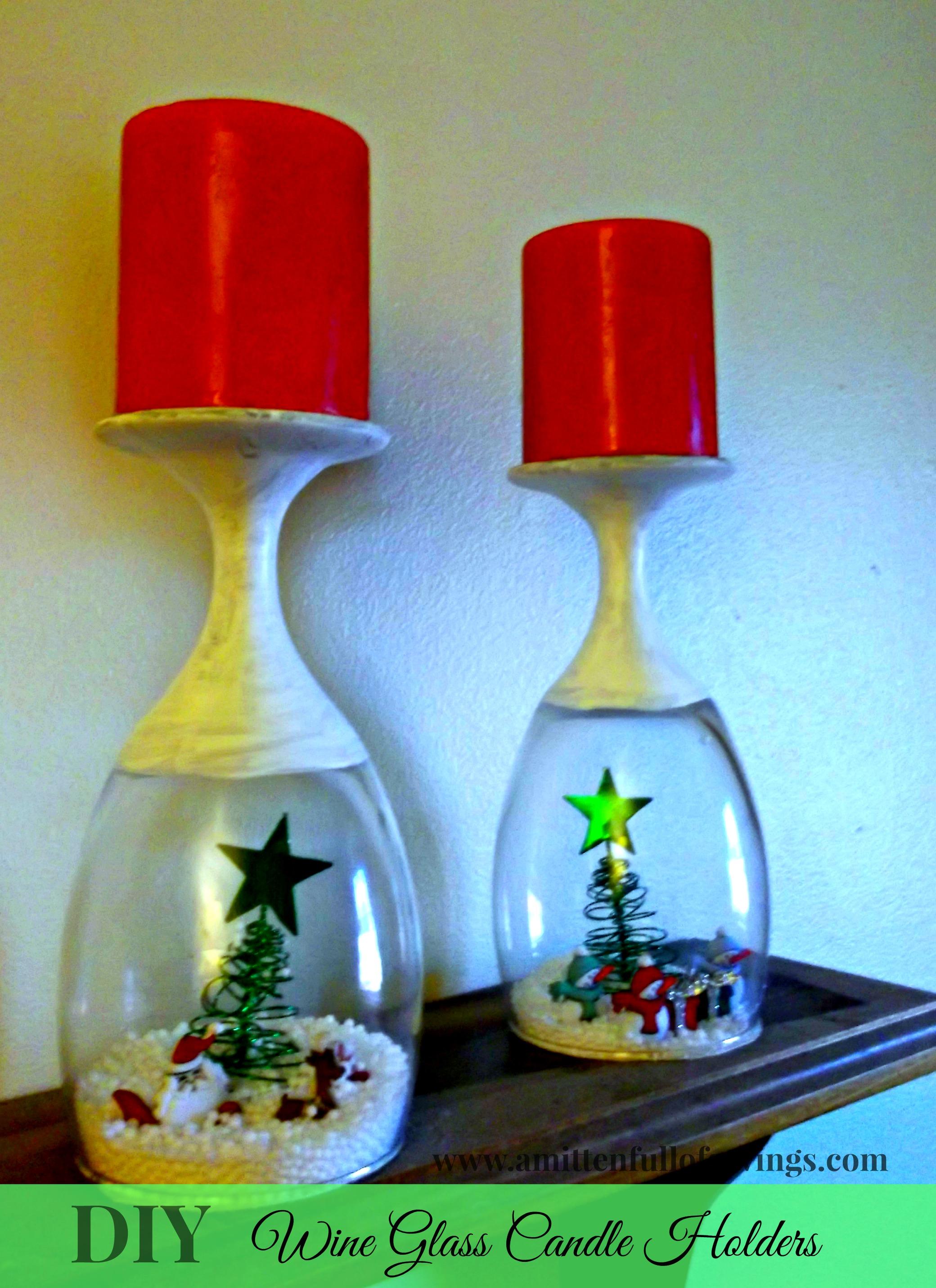 Diy Wine Glasses Christmas Diy Wine Glass Candle Holders