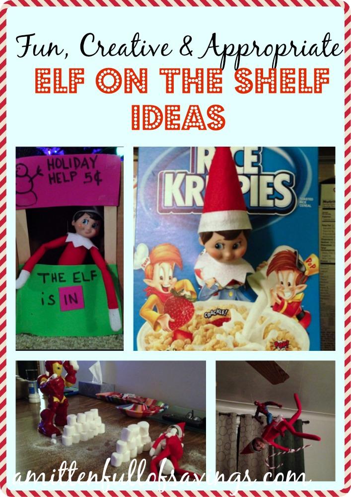 Fun, Creative & Appropriate Elf On The Shelf Ideas