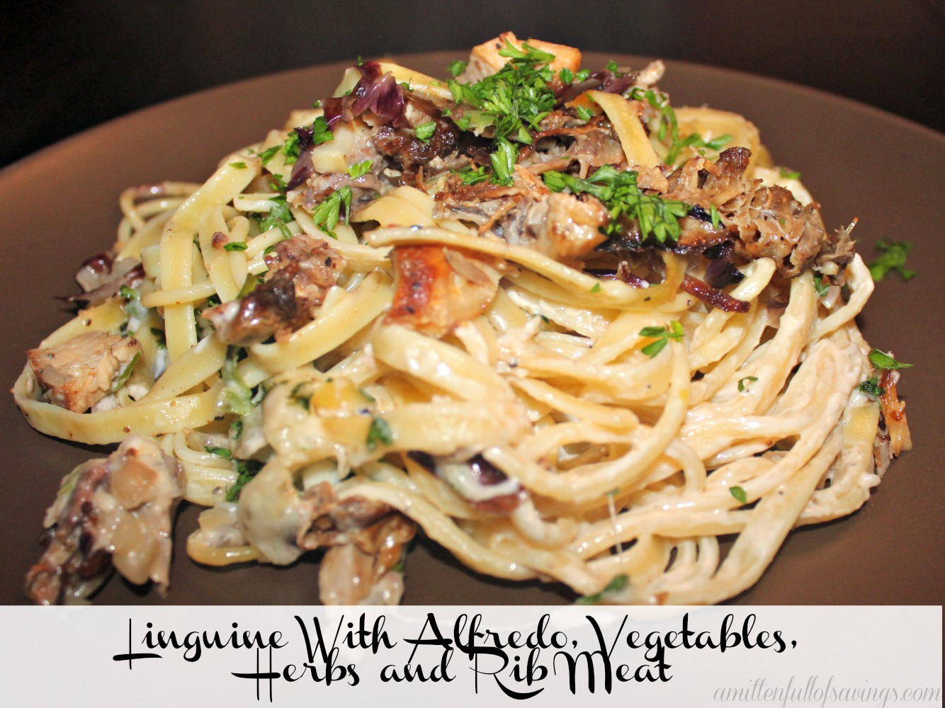Linguine With Alfredo, Vegetables, Herbs and Rib Meat - A Mitten Full ...