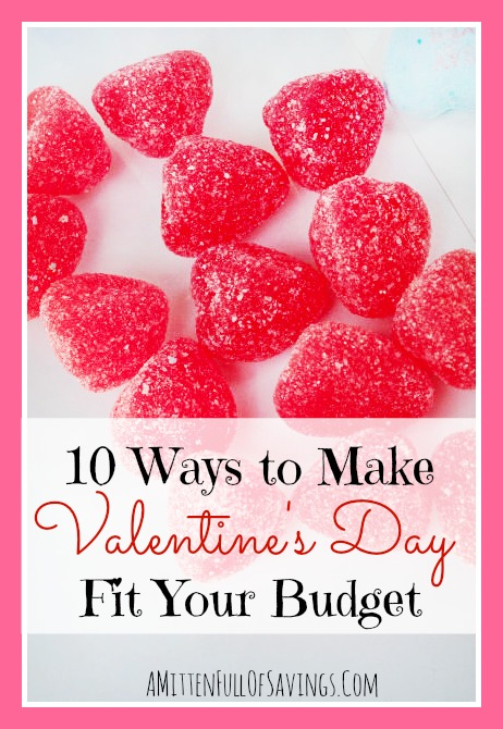 make valentines day fit your budget