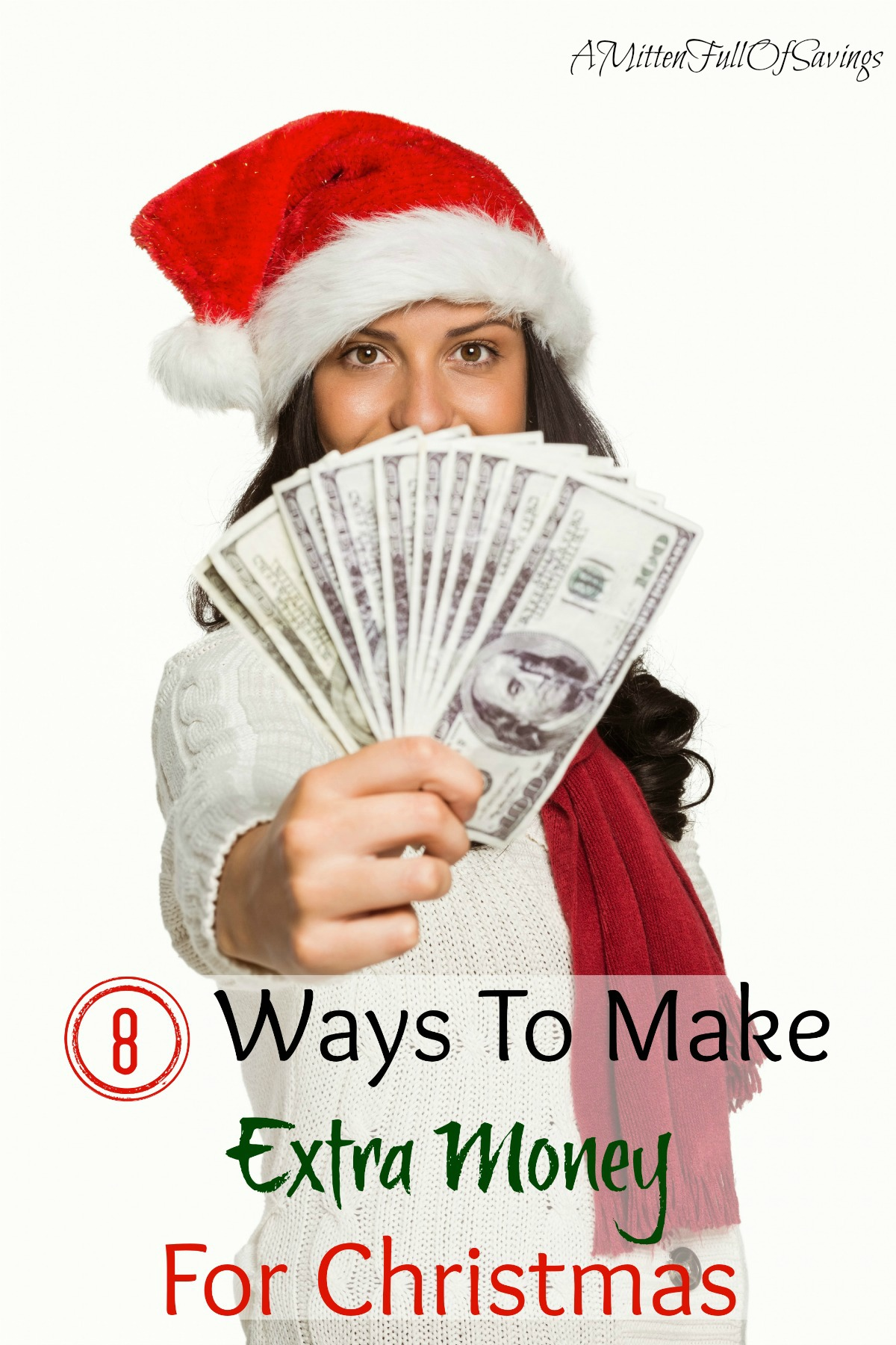 8 Ways To Make Extra Money For Christmas - A Mitten Full of Savings