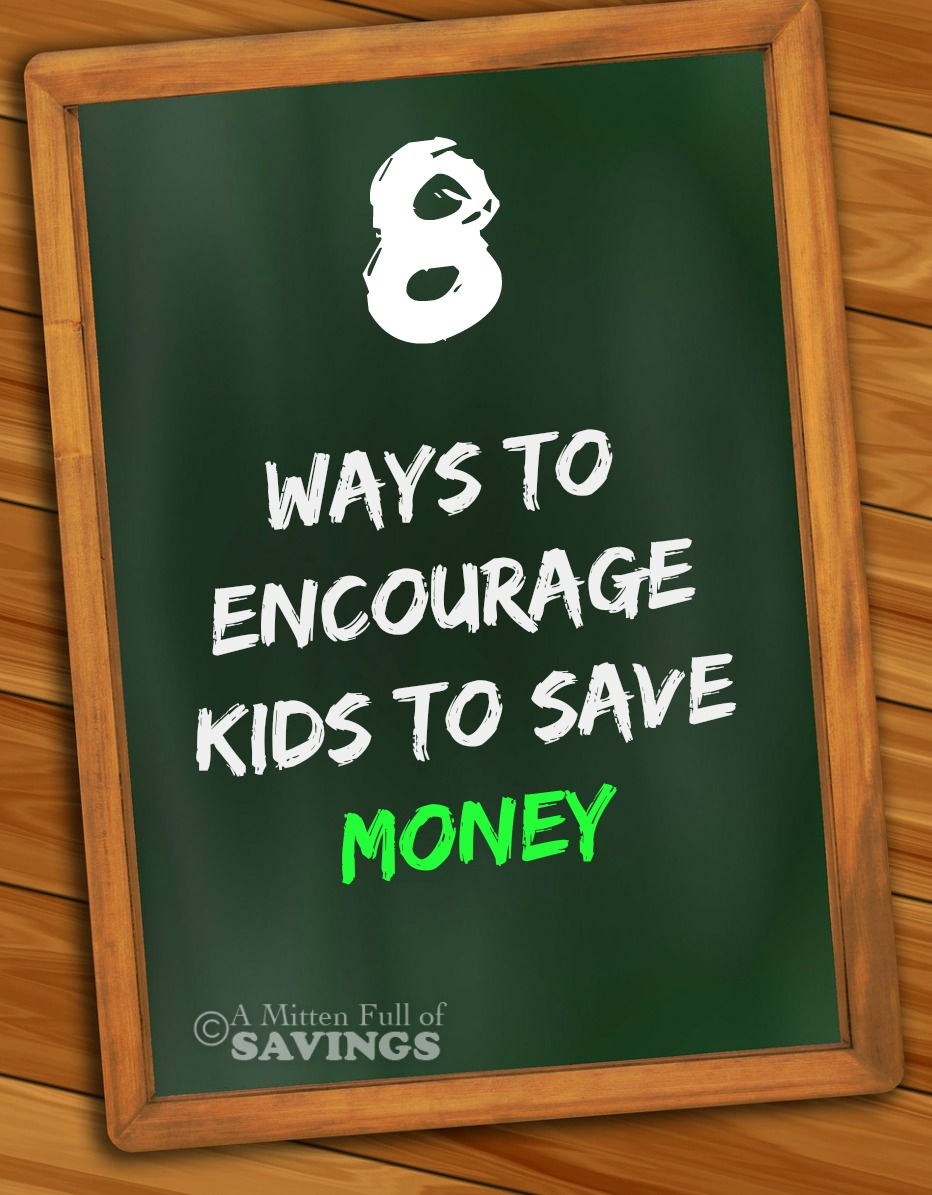 8 Ways To Encourage Kids To Save Money A Mitten Full Of
