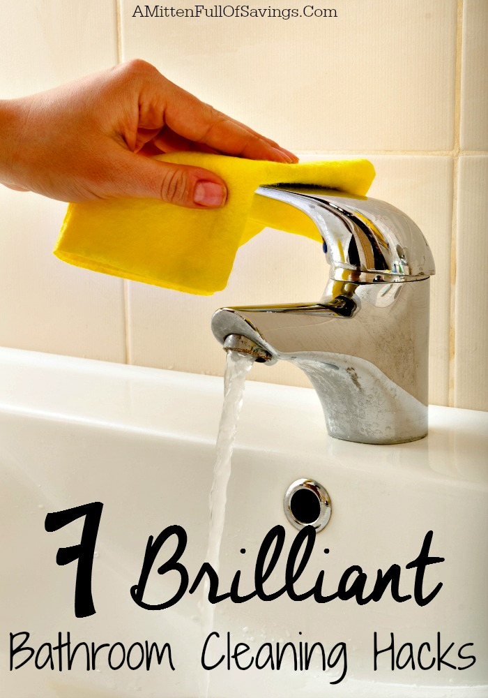 7 Brilliant Bathroom Cleaning Hacks A Mitten Full Of Savings