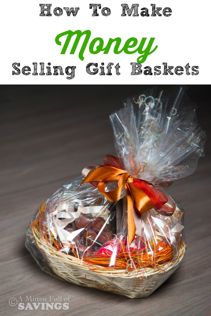 ways to make money how to make money selling gift baskets. Black Bedroom Furniture Sets. Home Design Ideas