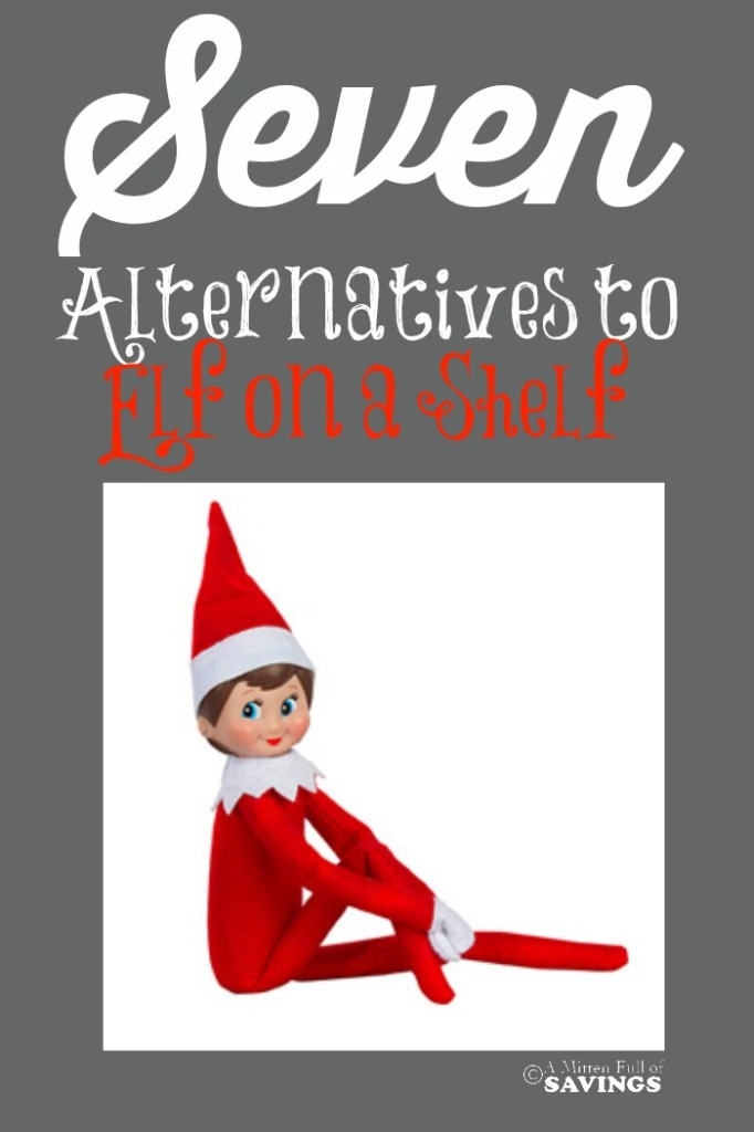 If you're not into the Elf On the Shelf Craze, I have a few ideas and alternatives that are perfect to try out this year! Seven Alternatives to Elf on the Shelf