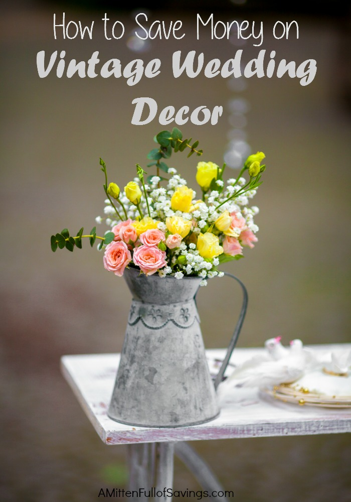 how to save money on vintage wedding d cor