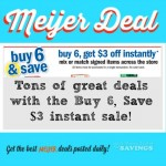 Meijer Buy 6 Save 3 Instant Promotion